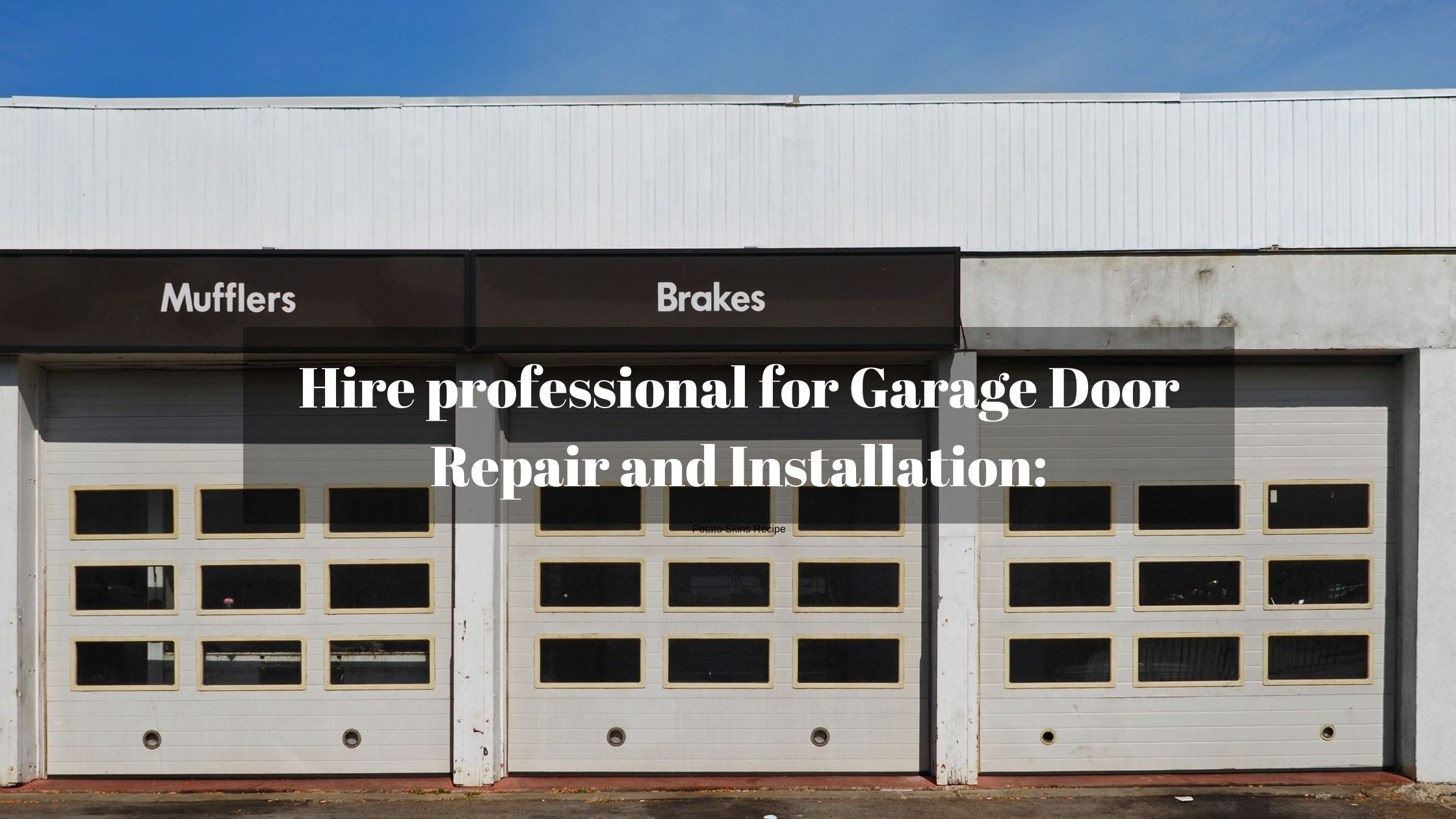 Hire professional for Garage Door Repair and Installation: